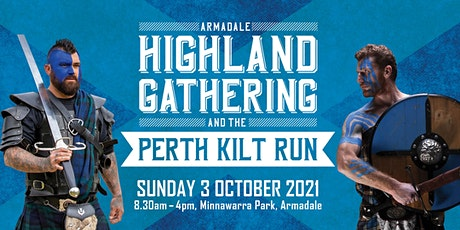 Armadale Highland Gathering and the Perth Kilt Run 2021 tickets
