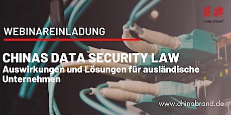 Chinas Data Security Law: Auswirkungen und Lösungen für Unternehmen Tickets