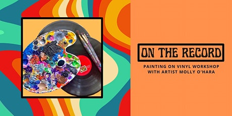 On the Record   Acrylic Painting Workshop tickets