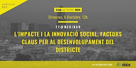 22@WEBINAR   L'IMPACTE I LA INNOVACIÓ SOCIAL entradas