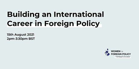 [ONLINE] Building an International Career in Foreign Policy billets