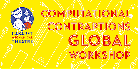 Computational Contraptions Global Workshops tickets
