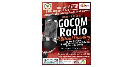 GOCOM Radio Official Opening tickets