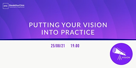 Putting Your Vision Into Practice tickets