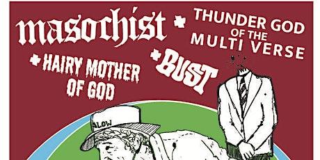 MASOCHIST / THUNDER G / HMOG / BUST at Bangalow Bowlo tickets