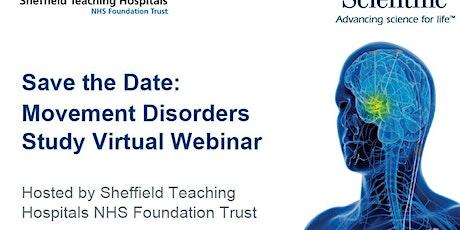 Movement Disorders Study Virtual Webinar tickets