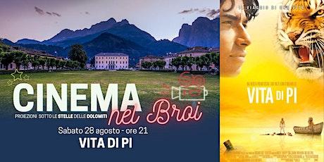 """""""Vita di Pi"""" - Cinema nel Broi ad Agordo biglietti"""