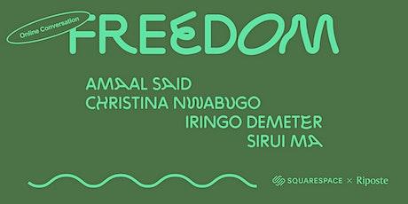Freedom: Online Conversation tickets