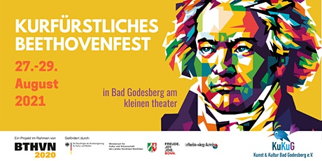 Kurfürstliches Beethoven Fest, Freitag 27.August 2021 Tickets