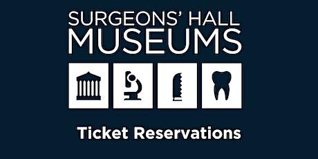 Surgeons' Hall Museum Ticket Reservation tickets