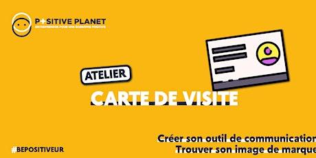 Atelier communication : carte de visite billets