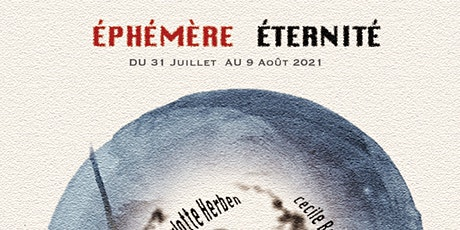 """""""Ephemeral Eternity""""  Paris Must See Art Exhibition Dialogue with Time billets"""
