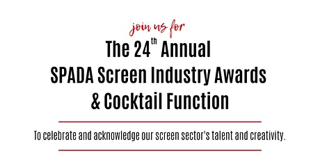 24th Annual SPADA Screen Industry Awards & Cocktail Function tickets