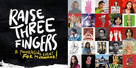 Raise Three Fingers: a fundraising event for Myanmar tickets