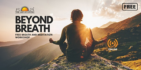 Beyond Breath  Online Intro Session To The Breath And Meditation Workshop tickets