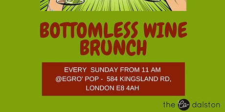 Sunday bottomless wine brunch @ Hackney tickets