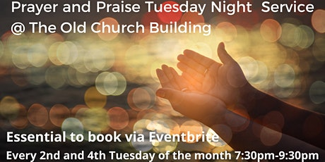 Prayer and Praise 10th August @ The Old Church Building tickets