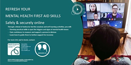 1/2 Day Online Mental Health First Aid Refresher (MHFA England Accredited) tickets