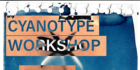 Free Cyanotype Printing Workshop for 12-21 Year Olds tickets