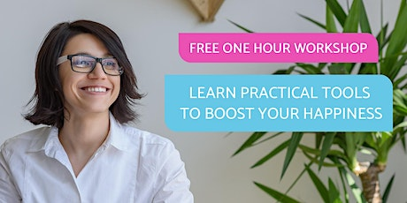 Free Workshop - Tools for Happier Living tickets