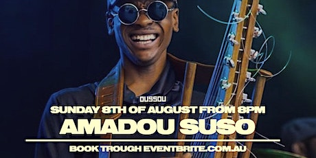 Amadou Suso   Live Music +  Dining Experience tickets