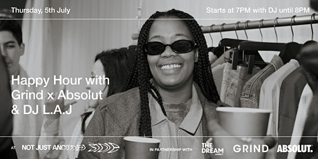 Happy Hour with Grind & Absolut at Not Just Another Store tickets