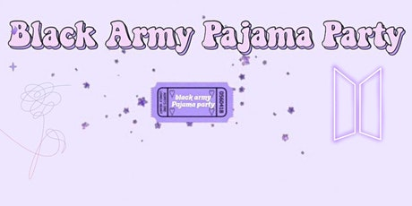 BLACK ARMY PAJAMA PARTY: Zoom Meeting Live tickets