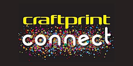 Craftprint Connect tickets