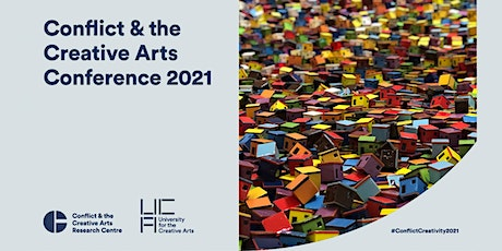 Conflict and the Creative Arts Conference 2021 tickets