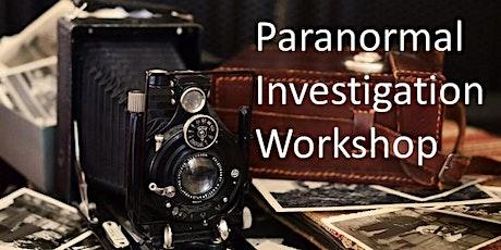 Paranormal Investigation Workshop tickets