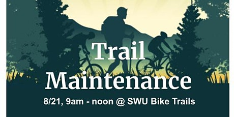 SWU Trail Maintenance tickets