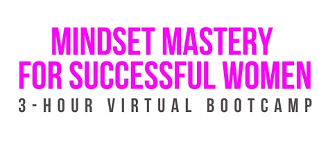 Mindset Mastery for Successful Women tickets
