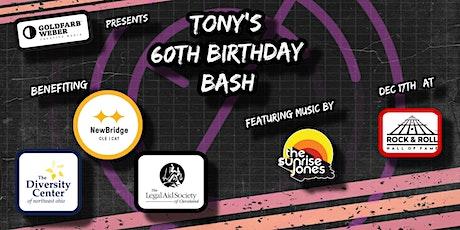 Tony's 60th Birthday Bash tickets