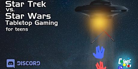 Star Trek vs. Star Wars Tabletop Gaming for Teens tickets