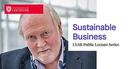 ULSB Public Lecture: Sustainable Business tickets