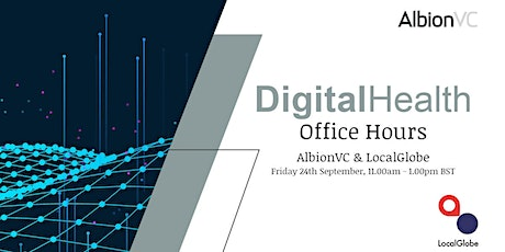 Digital Health Office Hours with AlbionVC & LocalGlobe tickets