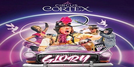 Circus Cortex CLACTON Family Circus Show tickets
