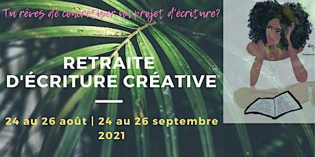 RETRAITE D'ÉCRITURE CRÉATIVE tickets