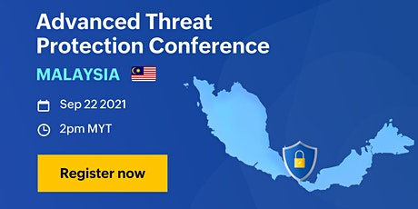 Advanced Threat Protection Conference - Malaysia tickets