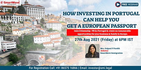 Webinar – How investing in Portugal can help you gain a European Passport tickets