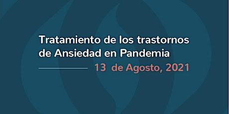Terapia Cognitivo-Conductual de la Ansiedad en Pandemia boletos