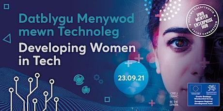 Datblygu Menywod mewn Technoleg | Developing Women in Technology tickets