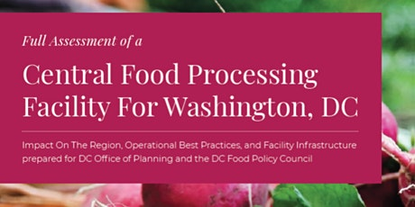 Virtual Launch: Central Food  Processing Facility for Washington, DC tickets