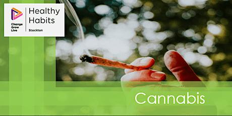 Stockton CGL - Healthy Habits - Cannabis tickets