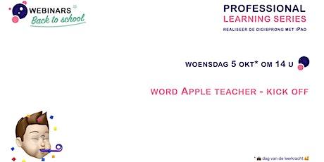 Professional Learning Series - word Apple teacher - kick off tickets