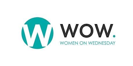 WOW Women on Wednesday Networking Group tickets