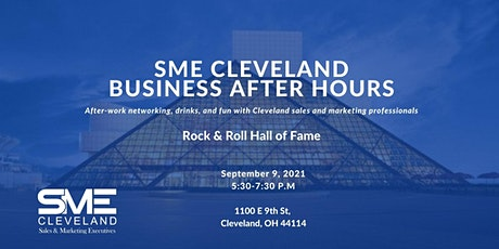 SME Cleveland Business After Hours @ The Rock & Roll Hall of Fame tickets