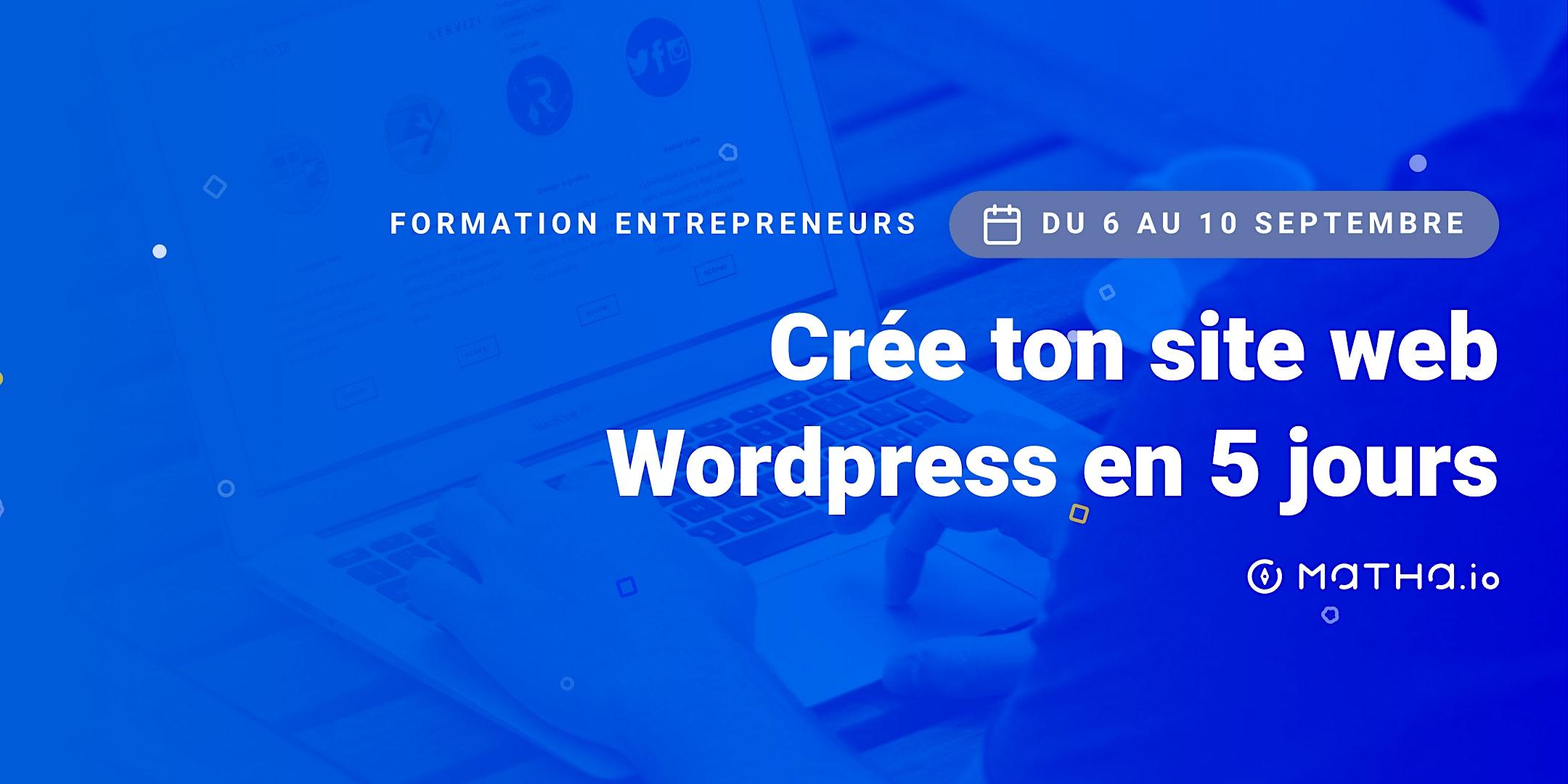 [FORMATION] Crée ton site en 5 jours sur Wordpress (septembre)