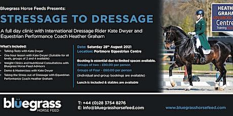 Stressage to Dressage tickets
