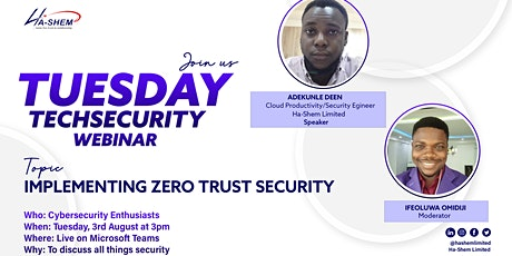 #TuesdayTechSecurity -  Implementing Zero Trust Security tickets